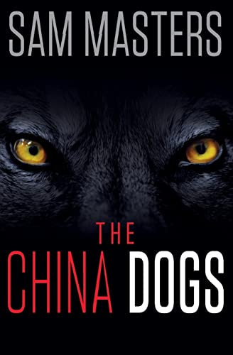 9780062343130: The China Dogs