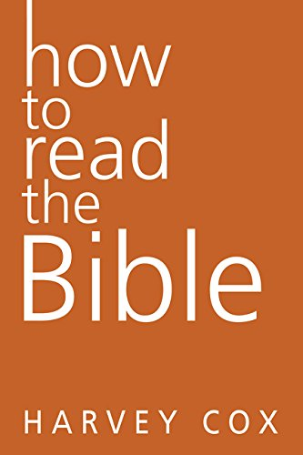9780062343154: How to Read the Bible