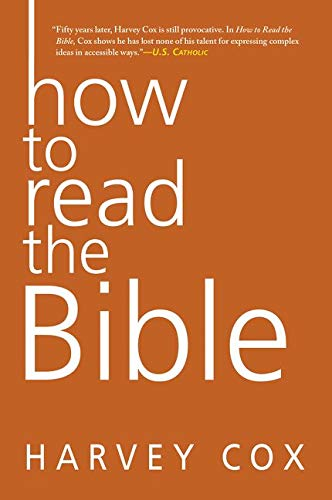 How to Read the Bible: Harvey Cox
