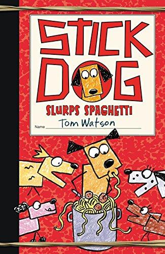 9780062343222: Stick Dog Slurps Spaghetti
