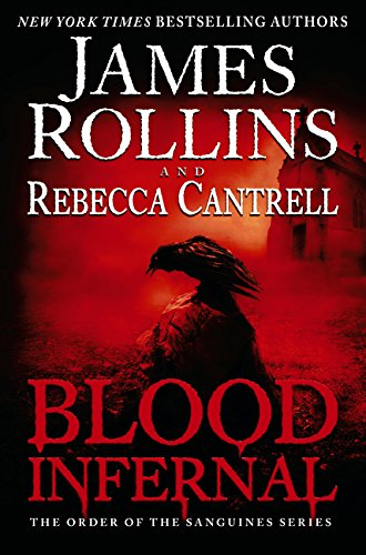 9780062343260: Blood Infernal: The Order of the Sanguines Series