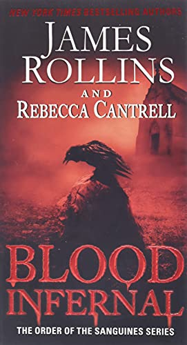 9780062343277: Blood Infernal: The Order of the Sanguines Series