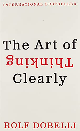 9780062343963: The Art of Thinking Clearly Intl