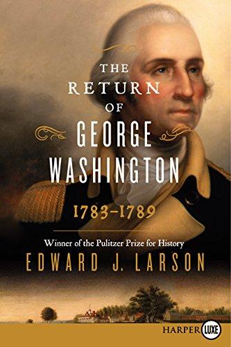 9780062344090: The Return of George Washington: 1783-1789