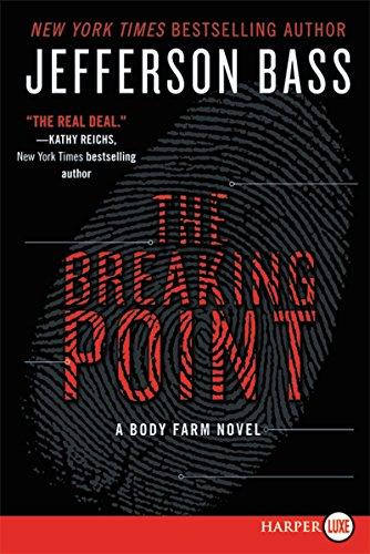 9780062344106: The Breaking Point: A Body Farm Novel