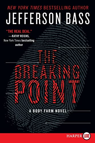 9780062344106: The Breaking Point: A Body Farm Novel