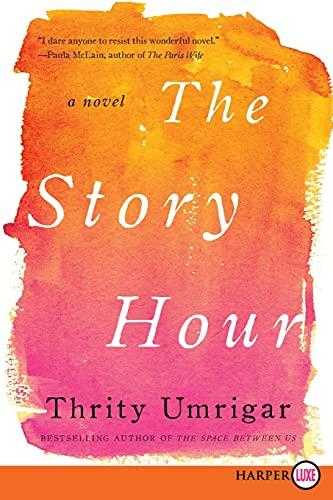 9780062344120: The Story Hour: A Novel