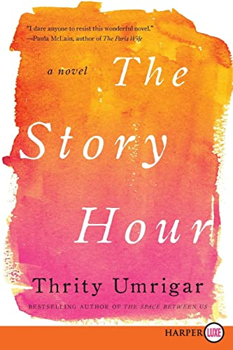 9780062344120: The Story Hour: A Novel