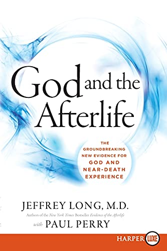 9780062344267: God and the Afterlife: The Groundbreaking New Evidence for God and Near-Death Experience