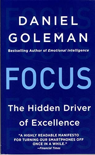 9780062344434: Focus: The Hidden Driver of Excellence