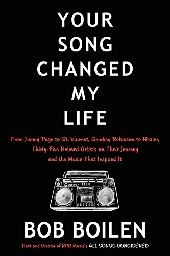 9780062344441: Your Song Changed My Life: From Jimmy Page to St. Vincent, Smokey Robinson to Hozier, Thirty-Five Beloved Artists on Their Journey and the Music That Inspired It