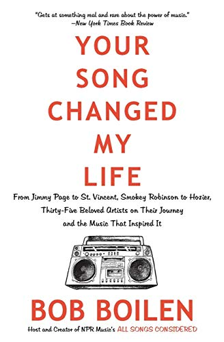 9780062344458: Your Song Changed My Life: From Jimmy Page to St. Vincent, Smokey Robinson to Hozier, Thirty-Five Beloved Artists on Their Journey and the Music That Inspired It