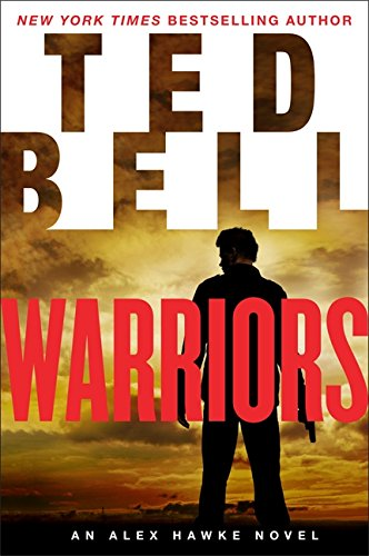 9780062344502: Warriors: An Alex Hawke Novel (Alex Hawke Novels)