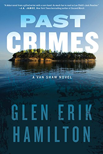 9780062344557: Past Crimes: A Van Shaw Novel (Van Shaw Novels)