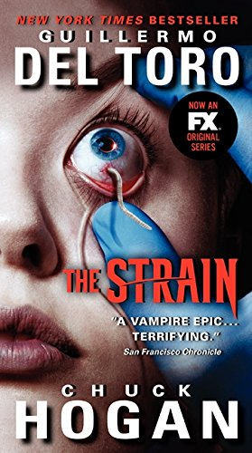 9780062344618: The Strain Tv Tie-In Edition: 1/3 (Strain Trilogy)