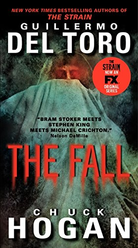 9780062344625: The Fall TV Tie-in Edition (The Strain Trilogy)