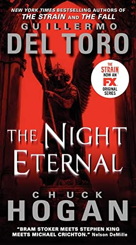 9780062344632: The Night Eternal (Strain Trilogy)