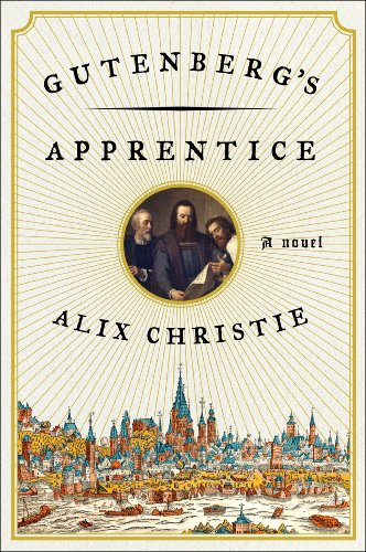 9780062345301: Gutenberg's Apprentice: A Novel