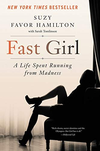 9780062346209: Fast Girl: A Life Spent Running From Madness