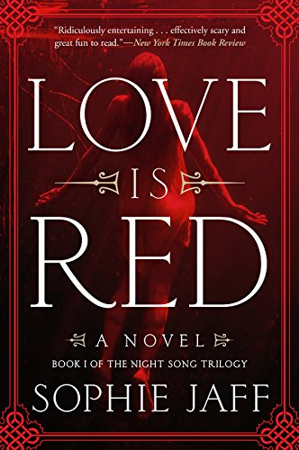 9780062346254: Love Is Red: A Novel (The Nightsong Trilogy)