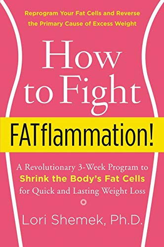 9780062347541: HOW TO FIGHT FATFLAMMATION!: A Revolutionary 3-Week Program to Shrink the Body's Fat Cells for Quick and Lasting Weight Loss