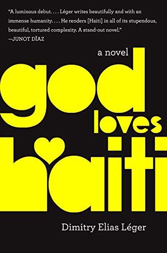 9780062348135: God Loves Haiti: A Novel
