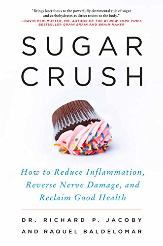 9780062348203: Sugar Crush: How to Reduce Inflammation, Reverse Nerve Damage, and Reclaim Good Health