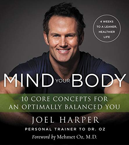 9780062348210: Mind Your Body: 4 Weeks to a Leaner, Healthier Life