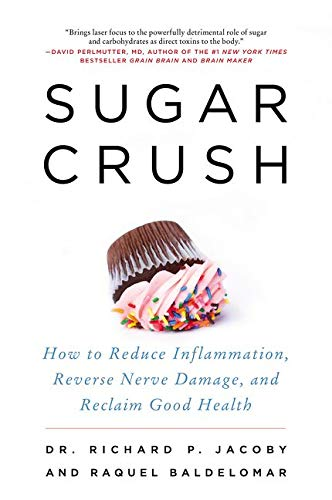 9780062348227: Sugar Crush: How to Reduce Inflammation, Reverse Nerve Damage, and Reclaim Good Health