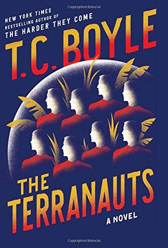 9780062349408: The Terranauts: A Novel