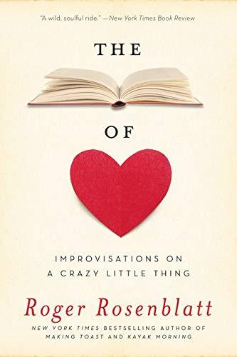 The Book of Love: Improvisations on a Crazy Little Thing: Rosenblatt, Roger