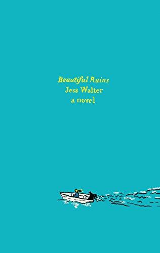 9780062349552: Beautiful Ruins: A Novel