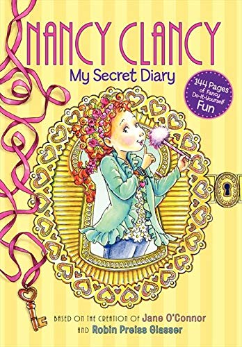 Nancy Clancy: My Secret Diary (Hardcover)