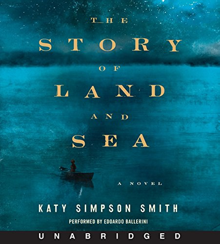 9780062350909: The Story of Land and Sea CD: A Novel