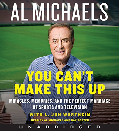 9780062351081: You Can't Make This Up CD: Miracles, Memories, and the Perfect Marriage of Sports and Television