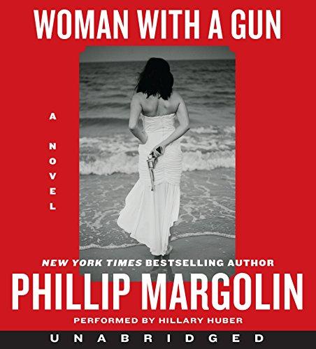 Woman With a Gun CD: A Novel: Margolin, Phillip