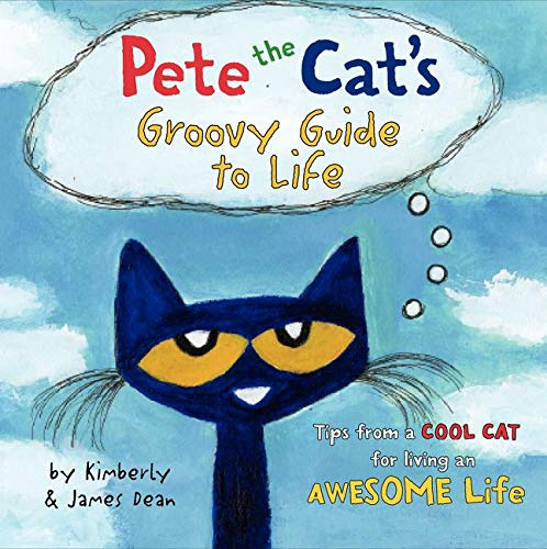 9780062351357: Pete the Cat's Groovy Guide to Life