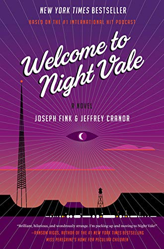 9780062351425: Welcome to Night Vale
