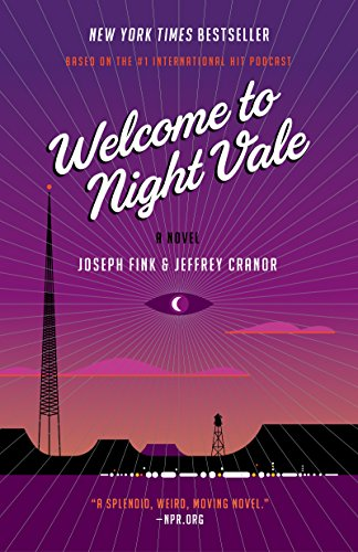 9780062351432: Welcome to Night Vale