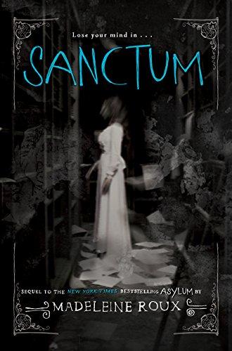9780062351821: Sanctum: An Asylum Novel