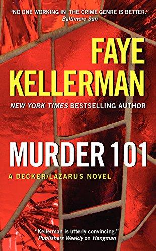 9780062351982: Murder 101: A Decker/Lazarus Novel (Decker/Lazarus Novels)