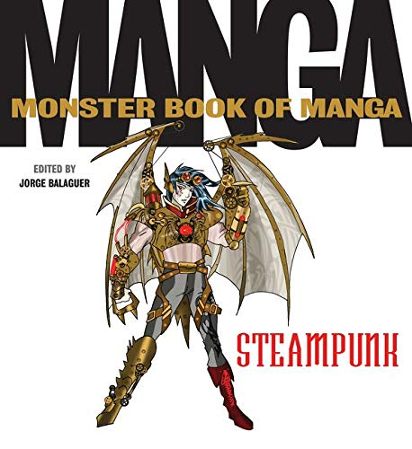 9780062351999: The Monster Book of Manga Steampunk