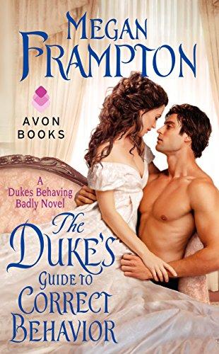 9780062352200: The Duke's Guide to Correct Behavior: A Dukes Behaving Badly Novel