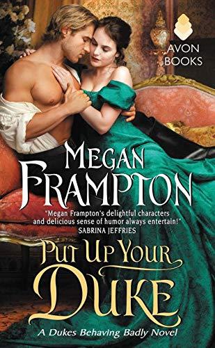 9780062352224: Put Up Your Duke: A Dukes Behaving Badly Novel