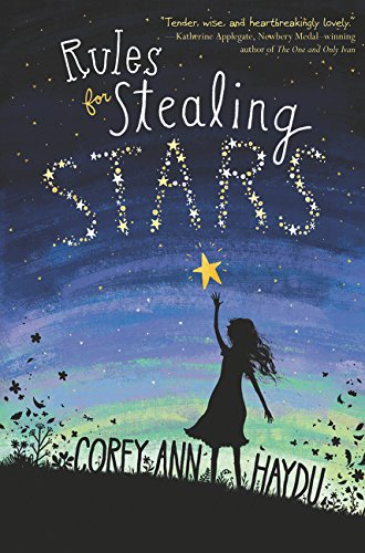 9780062352712: Rules for Stealing Stars