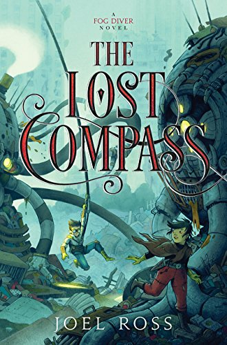 9780062352972: The Lost Compass (Fog Diver)