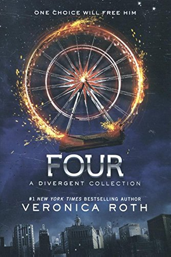 9780062353023: Four: A Divergent Collection (Divergent Series Story)