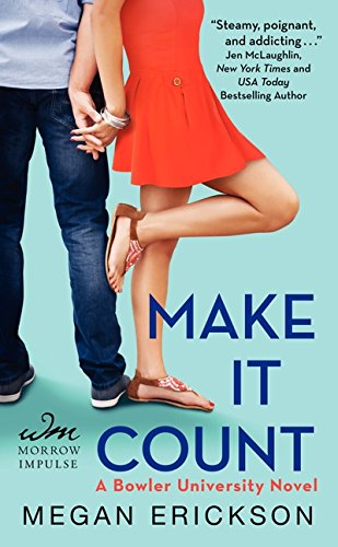 9780062353412: Make It Count: A Bowler University Novel