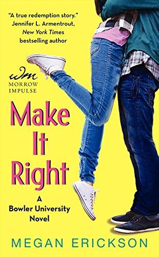 9780062353511: Make It Right (Bowler University)