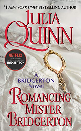 Romancing Mister Bridgerton (Bridgertons): Quinn, Julia